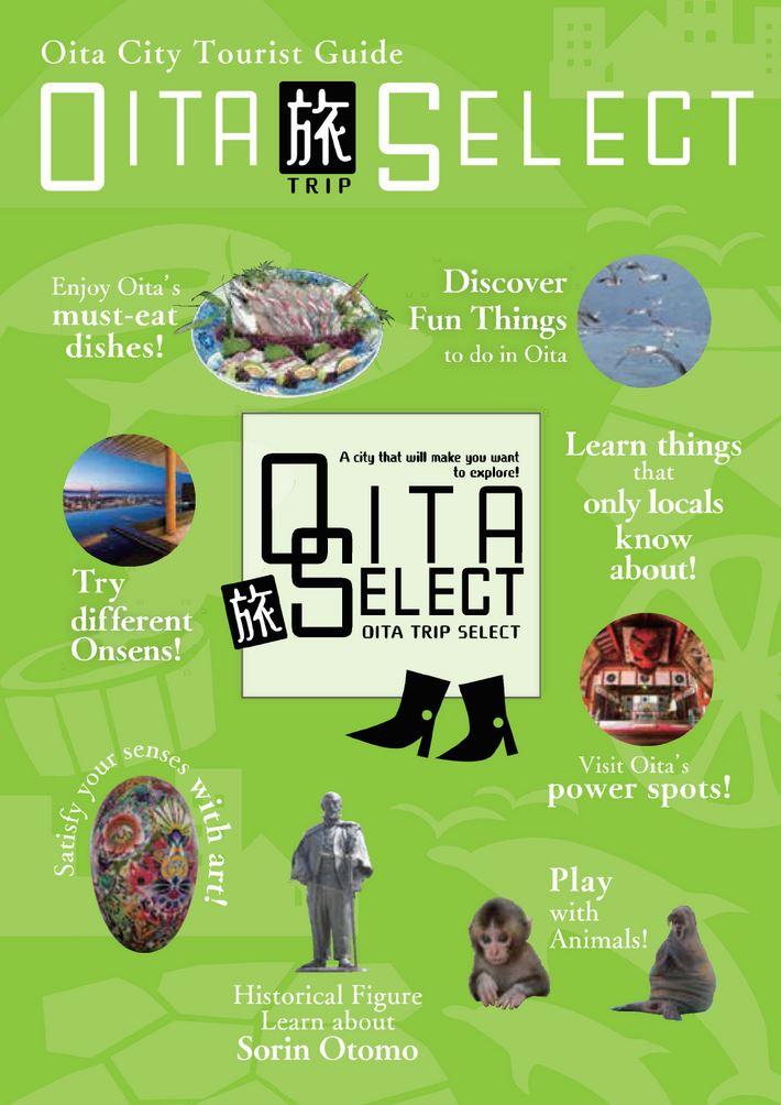 大分の観光情報・ブック・パンフレット・リーフレット・宿・ホテル・グルメなど | :OITA TRIP SELECT 大分市観光ガイドブック おおいた旅セレクト 英語版